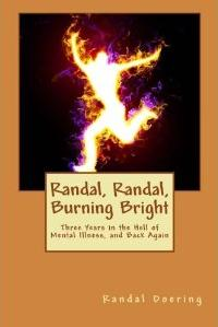 Randal, Randal, Burning Bright
