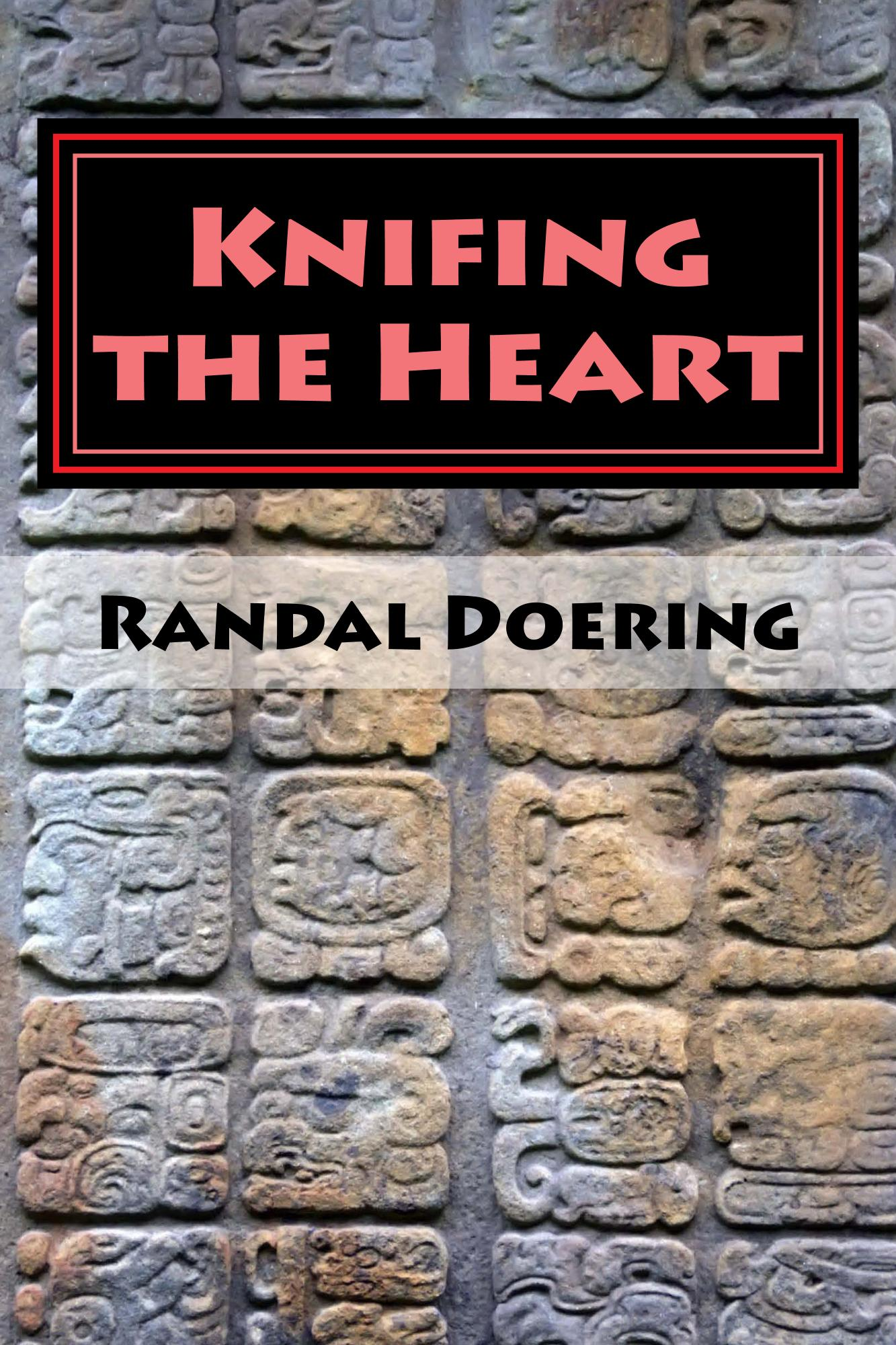 Knifing the Heart