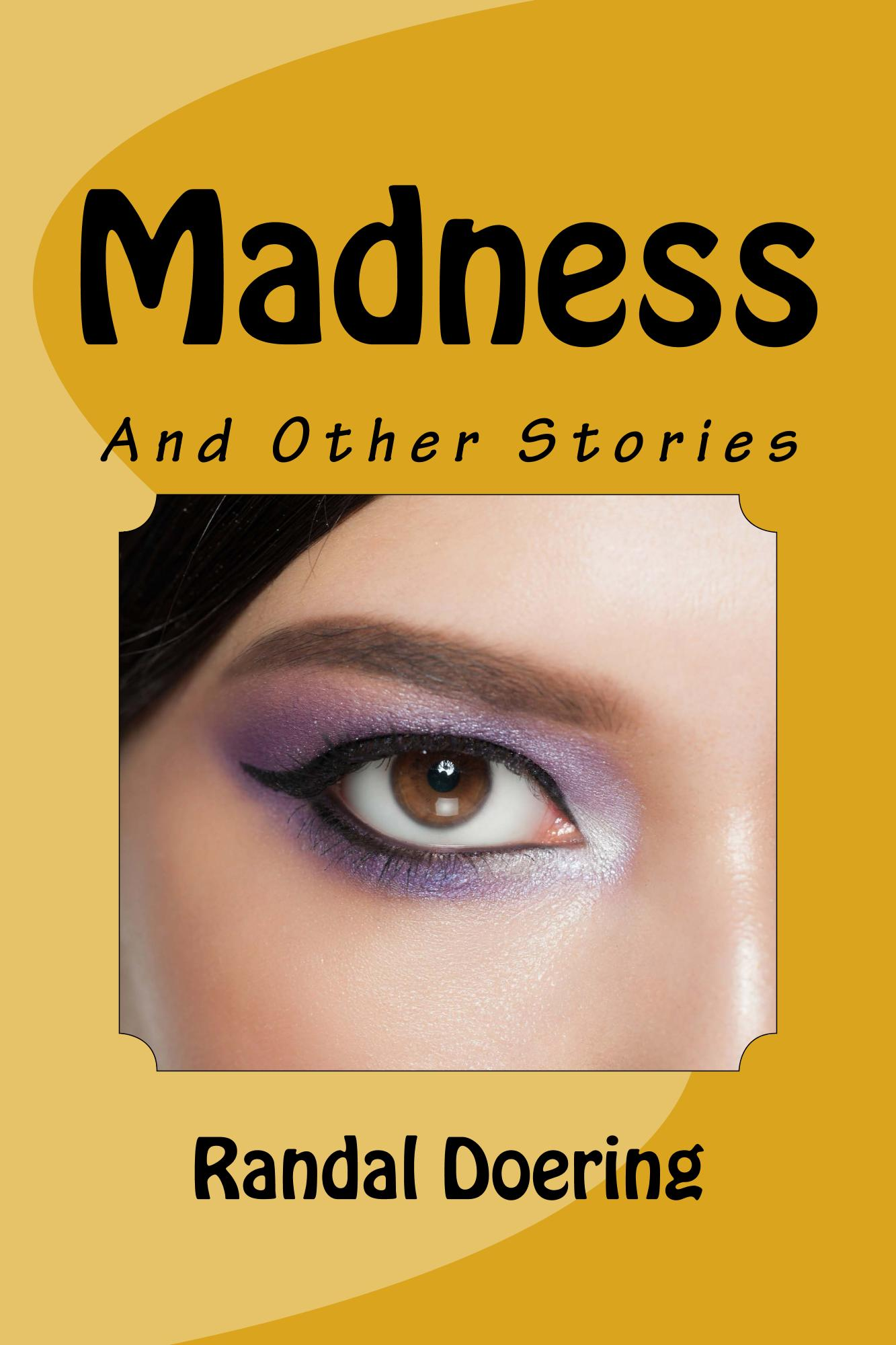 Madness and Other Stories