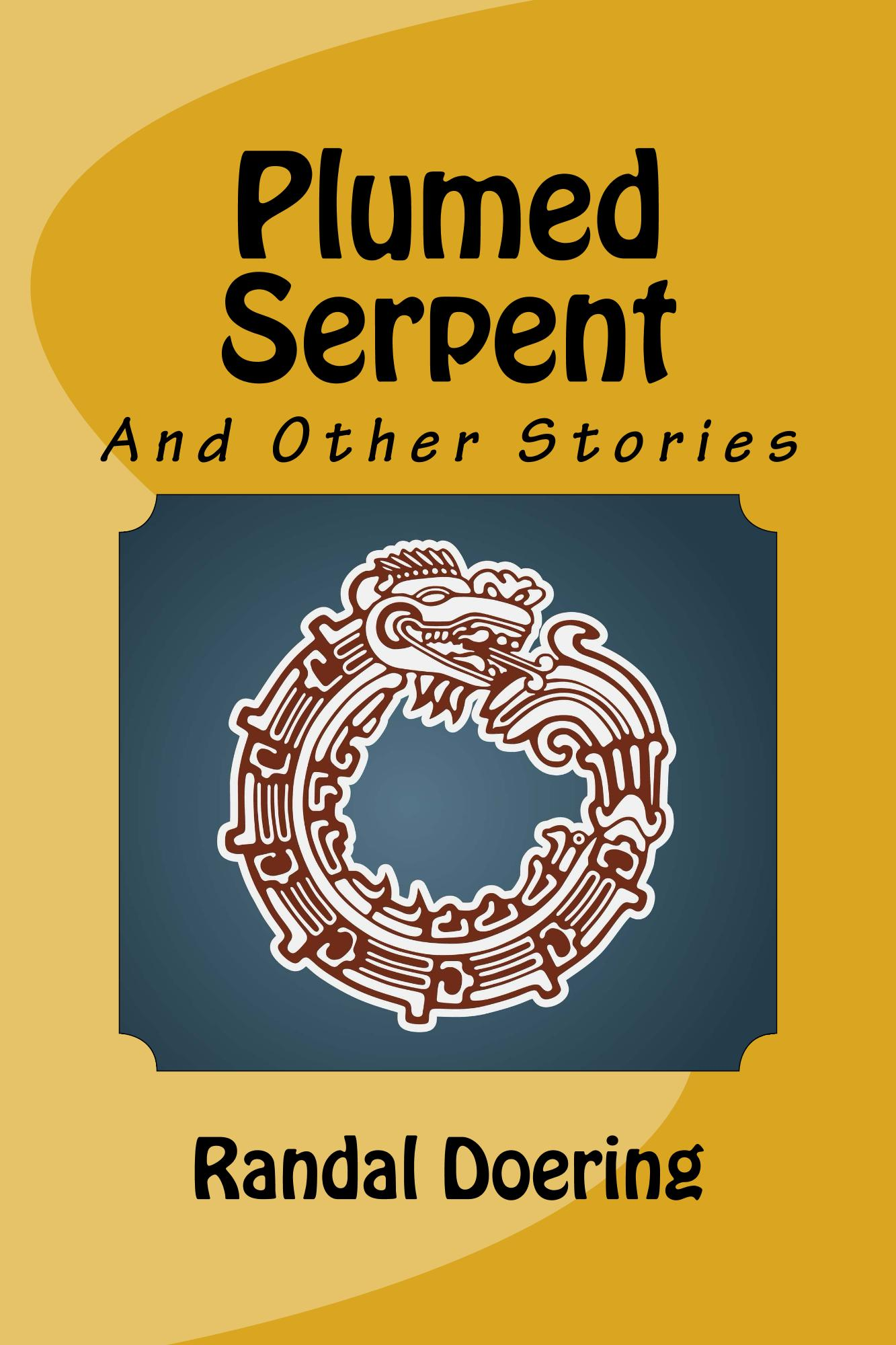 Plumed Serpent and Other Stories