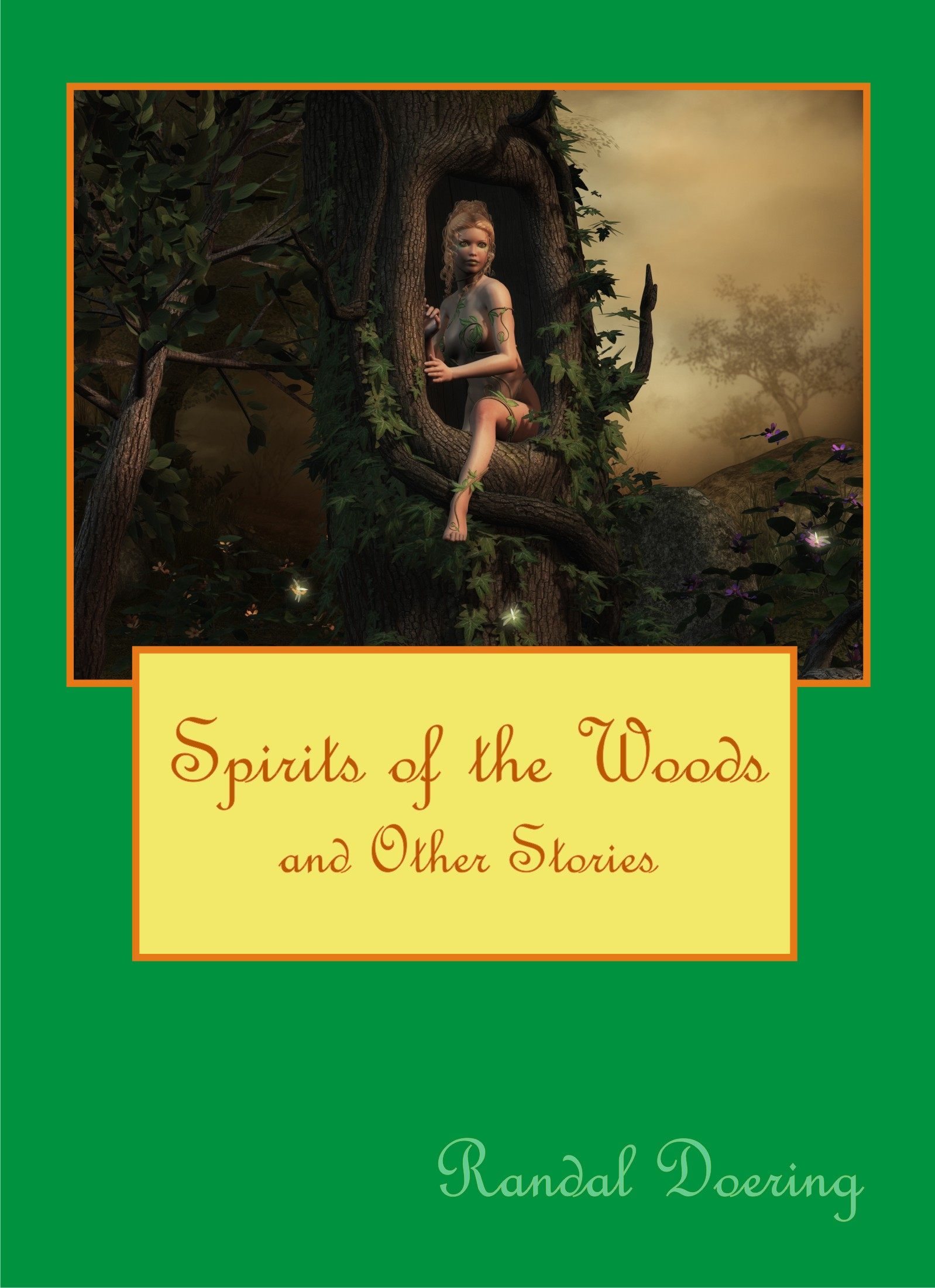 Spirits of the Woods and Other Stories